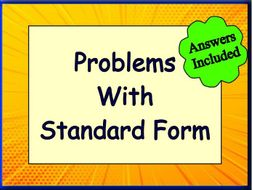 Problems using Standard Form