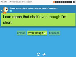 Adverbial clauses of concession - Interactive Activity - KS3 Spag