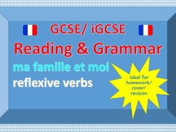 Reading and grammar - Ma famille et moi - reflexive verbs