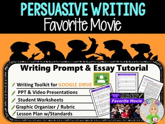 Persuasive Writing Lesson / Prompt – Digital Resource – Favorite Movie – Middle School