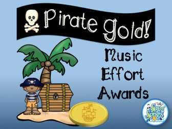 Pirate Gold!  Music Effort Awards