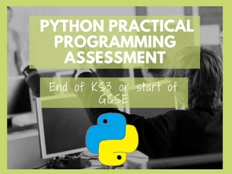 Python Practical Assessment (End of KS3 or start of GCSE)