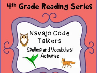 Spelling and Vocab Activities: Navajo Code Talkers by ...