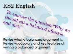 KS 2 English Balanced arguments