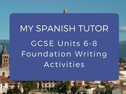 GCSE Units 6 - 8 Foundation Writing Activities