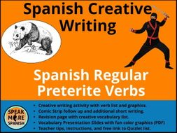 Spanish Creative Writing Activities* Spanish Regular Preterite Verbs * Pretérito Regular * español