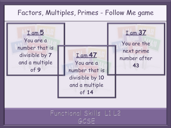 Factors, Multiples, Primes - Follow Me game - Functional Skills  L1 L2 GCSE