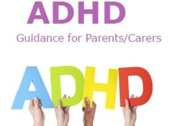 ADHD Parent/Carer Information Leaflet