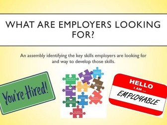 What are employers looking for? Assembly