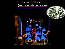 El Día de los Muertos - The Day of Dead - Spanish - Year 9 - Year 10