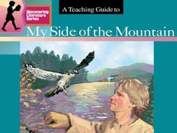 My Side of the Mountain: Discovering Literature Teaching Guide