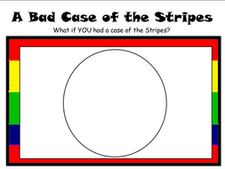 A Bad Case of Stripes- Constructed Response