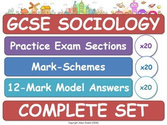 GCSE Sociology - Assessment Pack: 20x Practice Exam Sections, Mark-Schemes & Model 12-Mark Answers! (AQA)