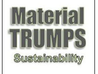 Materials (top) trumps -sustainability