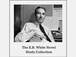 E.B. White Novel Study Collection