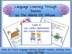 French Story – totally original for KS2 & KS3 pupils – 'Les Lambs Apprennent Une Leçon Importante'.
