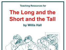 The Long and the Short and the Tall Scheme of Work