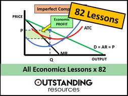 Economics: ALL LESSONS x 82  (Covers the OCR, Edexcel, IGCSE and  A-Level syllabus)