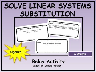 Solve Linear Systems by Substitution Relay Activity