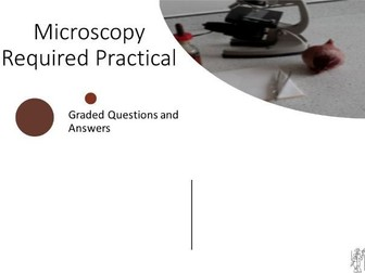 Microscopy Required Practical Planning with 9-1  Questions and Answers
