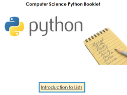 Lists in Python - Presentation, Workbook and Lesson Plan
