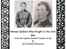 American Civil War: Women Soldiers! A Reader's Theater Script