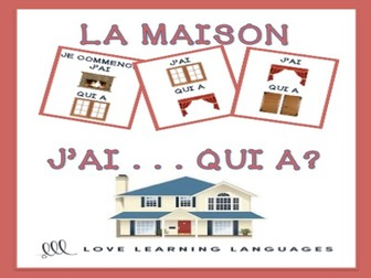 GCSE FRENCH: J'ai... Qui a? French house and home vocabulary game - La maison