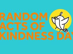 Random Acts of Kindness Day Assembly Year 2 and above