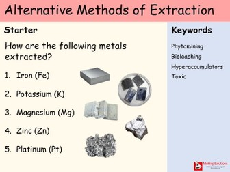 AQA Chapter 10 - Lesson 4 - Alternative Methods of Extraction