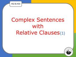 Complex Sentences with Relative Clauses: Lesson Presentation