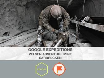 Velsen Adventure Mine, Saarbrücken #GoogleExpeditions Lesson