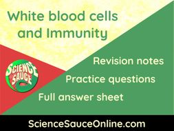White Blood Cells and Immunity - Revision handout and practice questions