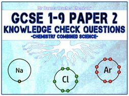 GCSE Combined Science 1-9 - Chemistry Paper 2 Knowledge Check Questions