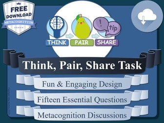 Think, Pair, Share - Metacognition Discussion Questions