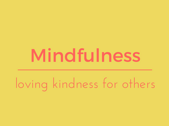 Loving Kindness for others - meditation