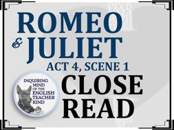 Romeo & Juliet Close Reading and Annotating Worksheet (Act 4, Scene 1)