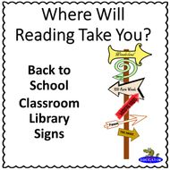Back to School Library Signs - Where Will Reading Take You?