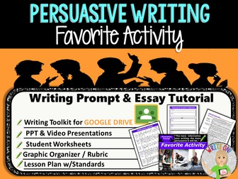 Persuasive Writing Lesson / Prompt – Digital Resource – Favorite Activity – Middle School