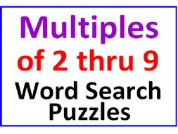 Multiples 2 thru 9 Word Search Puzzles (4 Puzzles)