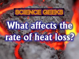 SCIENCE EXPERIMENTS - RATE OF HEAT LOSS INVESTIGATION CIRCUS