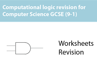 GCSE Computer Science 9-1 – Computational logic and Binary gates revision