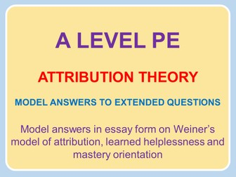 a level pe attribution theory model answers to extended  a level pe 2016 attribution theory model answers to extended questions model answers series by hurstbournefield teaching resources tes