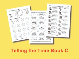 Telling the Time Book C: Time to Minutes