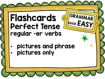French Perfect Tense -er verbs Flashcards