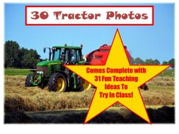 30 Tractor Photos PowerPoint Presentations + 31 Fun Teaching Activities To Try In Your Classroom!