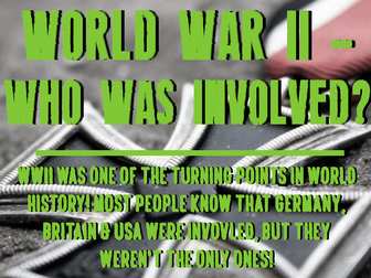 World War II - Who was involved?