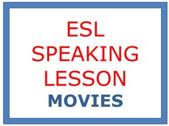 ESL SPEAKING LESSON - MOVIES