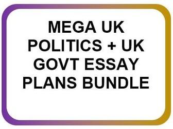 UK POLITICS AND GOVERNMENT ESSAY PLANS