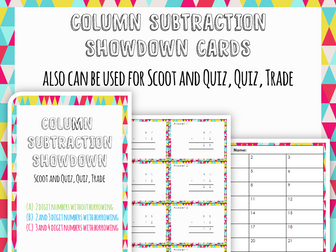 Column subtraction cards for Show down, Scoot and Quiz, Quiz, Trade