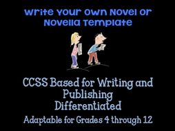 How to Write a Novel or Novella CCSS Template